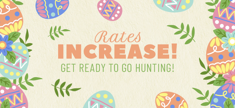 RatesIncrease_Easter_Main.png